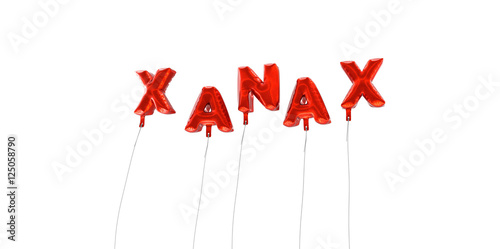 XANAX - word made from red foil balloons - 3D rendered. Can be used ...