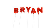 BRYAN - Word Made From Red Foil Balloons - 3D Rendered.  Can Be Used For An Online Banner Ad Or A Print Postcard.