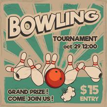 Vector Pop Art Bowling Illustration On A Vintage Background. Bowling Strike. Retro Bowling Tournament Poster Design Concept.