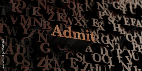 Fotografie, Obraz  Admit - Wooden 3D rendered letters/message