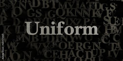 Fotografie, Obraz  Uniform - Stock image of 3D rendered metallic typeset headline illustration