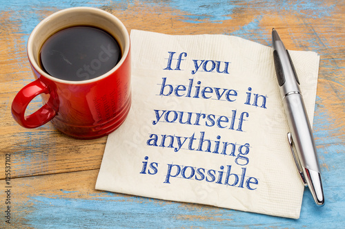 If you believe in yourself  ... Wallpaper Mural