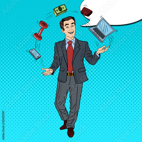 Garden Poster Fairytale World Pop Art Successful Businessman Juggling Computer, Phone and Money. Vector illustration