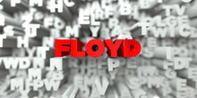 FLOYD -  Red Text On Typograph...