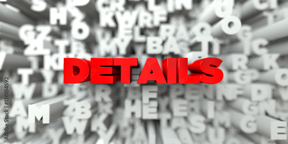 Fototapety, obrazy: DETAILS -  Red text on typography background - 3D rendered royalty free stock image. This image can be used for an online website banner ad or a print postcard.