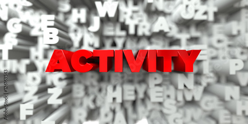 Fotografie, Obraz  ACTIVITY -  Red text on typography background - 3D rendered royalty free stock image