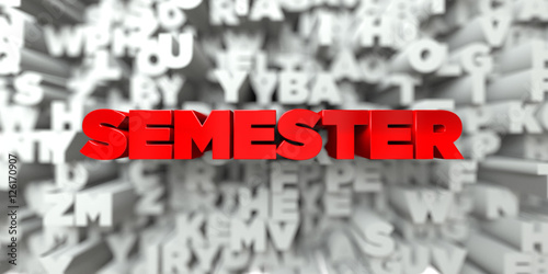 Fotografie, Obraz  SEMESTER -  Red text on typography background - 3D rendered royalty free stock image