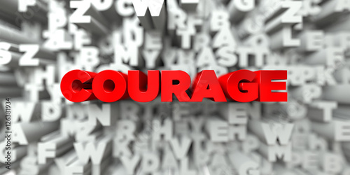 Fotografie, Obraz  COURAGE -  Red text on typography background - 3D rendered royalty free stock image