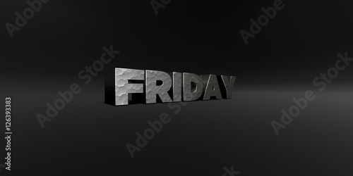 Fototapety, obrazy: FRIDAY - hammered metal finish text on black studio - 3D rendered royalty free stock photo. This image can be used for an online website banner ad or a print postcard.
