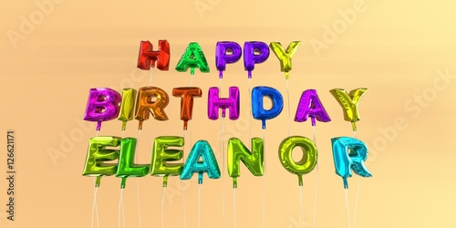 Happy Birthday Eleanor Card With Balloon Text