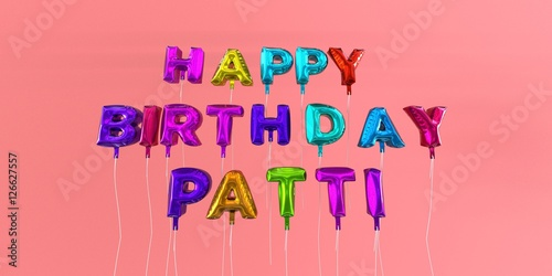 Photo Happy Birthday Patti card with balloon text - 3D rendered stock image