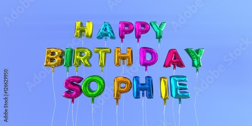 Happy Birthday Sophie card with balloon text - 3D rendered stock image фототапет