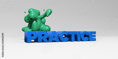 Fotografie, Obraz  PRACTICE - 3D rendered colorful headline illustration