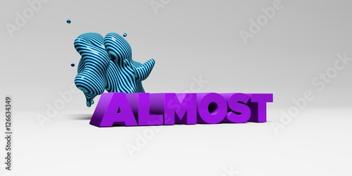 Fotografie, Obraz  ALMOST - 3D rendered colorful headline illustration