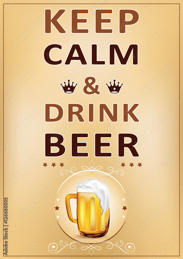 Keep calm and drink beer - printable Wall poster Plakát