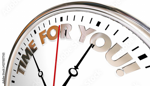 Time for You Clock Enjoy Life Your Moment Now 3d Illustration #127007763