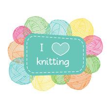 Yarn Balls Frame. Colorful I Love Knitting Label.