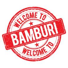 Welcome To BAMBURI Stamp.
