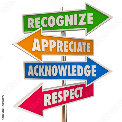 Recognize Appreciation Acknowledge Respect Signs 3d Illustration Canvas Print