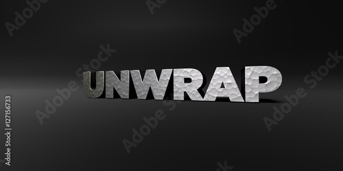 Fotografia, Obraz  UNWRAP - hammered metal finish text on black studio - 3D rendered royalty free stock photo
