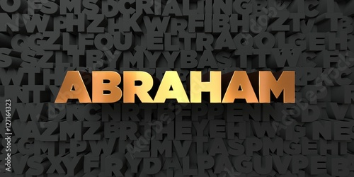 Foto  Abraham - Gold text on black background - 3D rendered royalty free stock picture