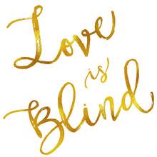 Love Is Blind Gold Faux Foil M...