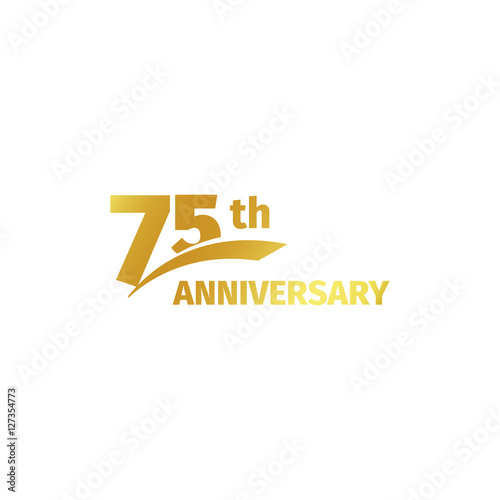 Isolated abstract golden 75th anniversary logo on white background Poster