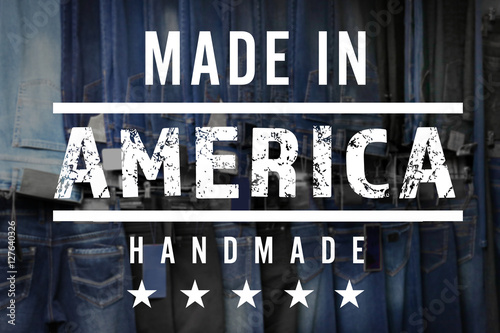 Photographie  Text MADE IN AMERICA HANDMADE on jeans background