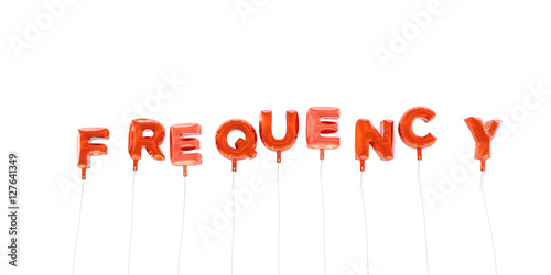 FREQUENCY - word made from red foil balloons - 3D rendered. Can be ...