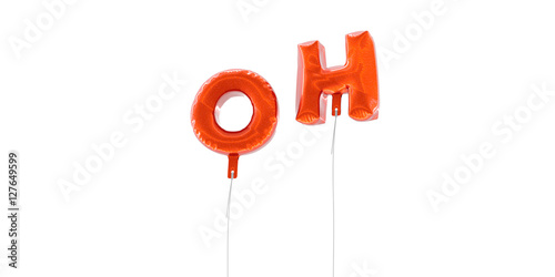 Fotografie, Obraz  OH - word made from red foil balloons - 3D rendered