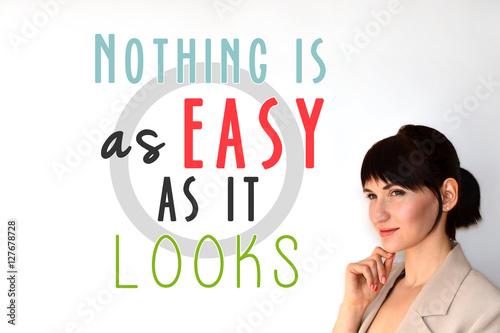 Fotografia, Obraz  Murphy's law. Nothing is as easy as it looks.  adage, epigram