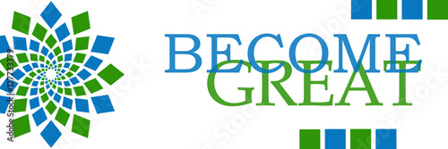 Become Great Green Blue Circular Horizontal