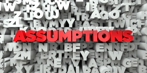 Fotografiet ASSUMPTIONS -  Red text on typography background - 3D rendered royalty free stock image