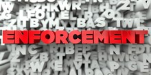 ENFORCEMENT -  Red Text On Typ...