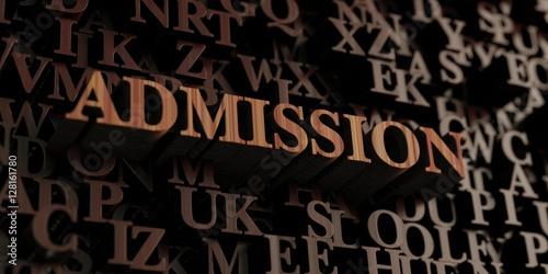 Fotografía  Admission - Wooden 3D rendered letters/message