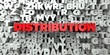 DISTRIBUTION - Red text on typography background - 3D rendered royalty free stock image. This image can be used for an online website banner ad or a print postcard.