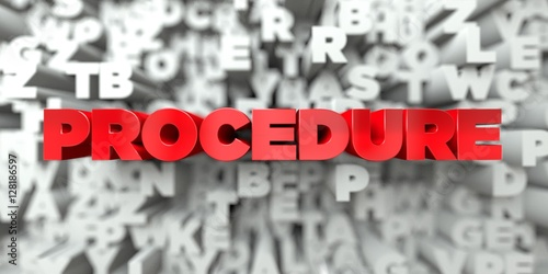 Valokuva  PROCEDURE -  Red text on typography background - 3D rendered royalty free stock image