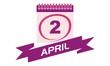 2 April Calendar with Ribbon
