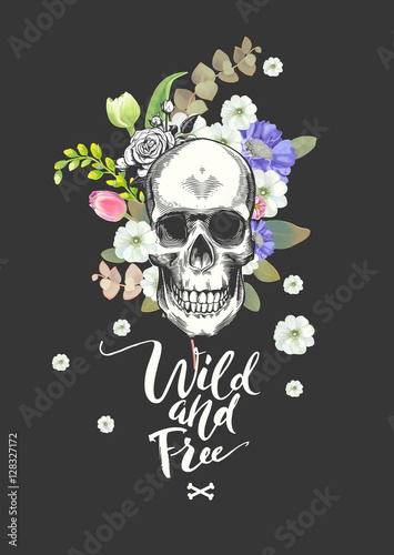 Printed kitchen splashbacks Smiling Skull and Flowers Day of The Dead, Black Fashion illustration. Wild and Free lettering. Could be used for T-shirt print, cards, banners. Vector.