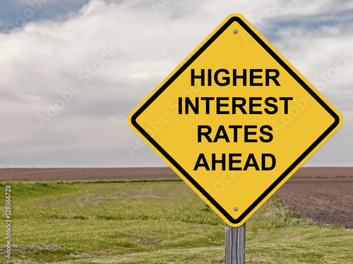 Fotografía  Caution - Higher Interest Rates Ahead