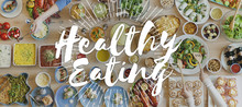 Healthy Eating Healthy Food Nutrition Organic Wellness Concept