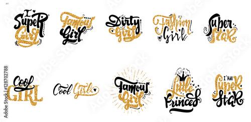 Famous girl, Dirty girl, little princess, Super girl, super star, cool girl, fashion girl Wallpaper Mural