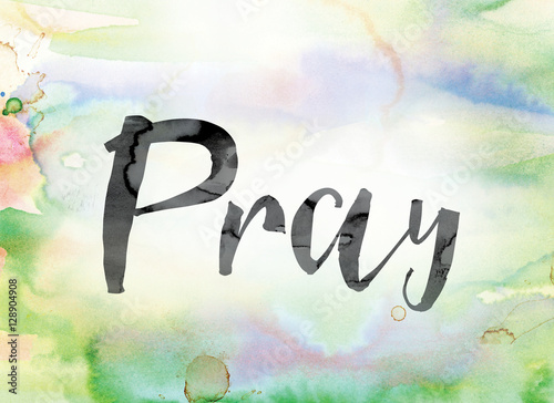 Photo  Pray Colorful Watercolor and Ink Word Art