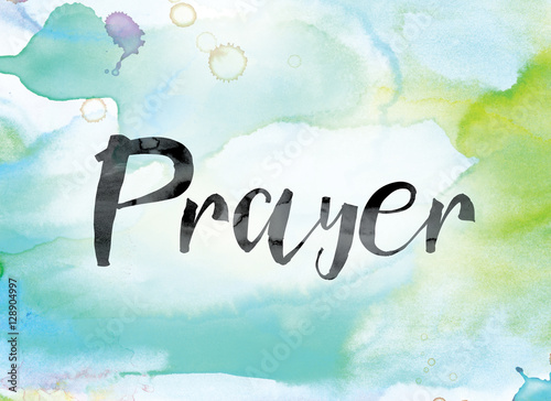 Fotografie, Obraz  Prayer Colorful Watercolor and Ink Word Art