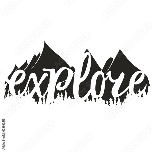 Fototapeta  Vector illustration with word Explore and mountains