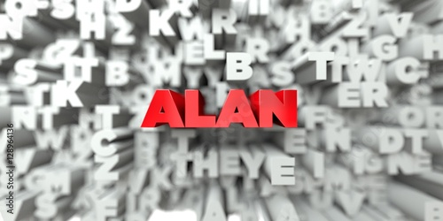 ALAN -  Red text on typography background - 3D rendered royalty free stock image Poster