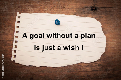 Fotografía  A goal without a plan is just a wish concept with old wood