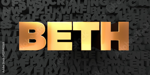 Photo  Beth - Gold text on black background - 3D rendered royalty free stock picture