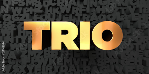 Foto  Trio - Gold text on black background - 3D rendered royalty free stock picture