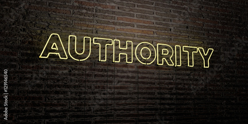 Fotografía  AUTHORITY -Realistic Neon Sign on Brick Wall background - 3D rendered royalty free stock image